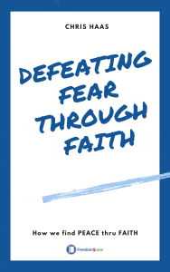 Cover- Defeating Fear Through Faith